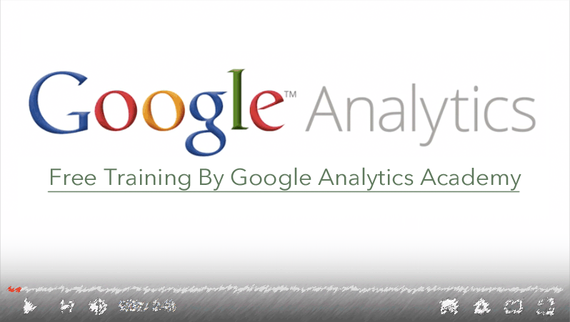 learn_google_analytics_traning_academy_free_courses